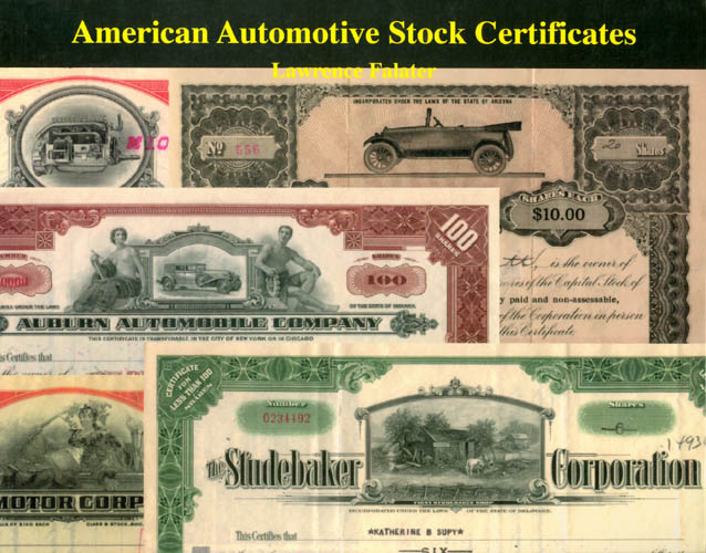 American Automotive Stock Certificates: A Collectors' Guide with Values. Lawrence Falater.