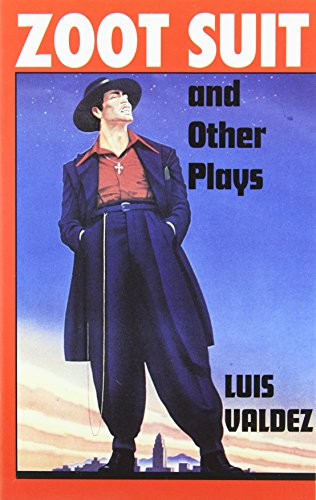 Zoot Suit and Other Plays. Luis Valdez.