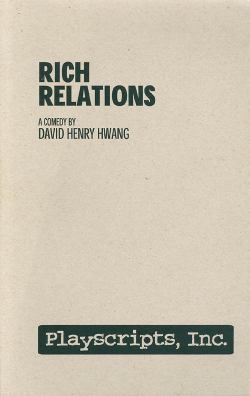 Rich Relations: A Comedy. David Henry Hwang.