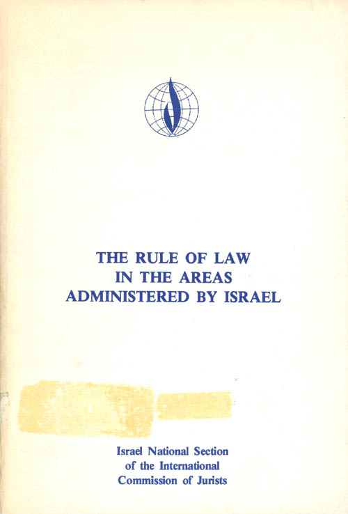 The Rule of Law in the Areas Administered by Israel.