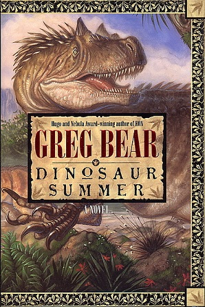 Dinosaur Summer. Greg Bear.