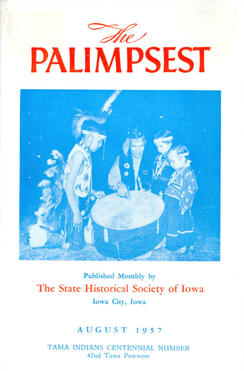 The Palimpsest - Volume 38 Number 8 - August 1957. William J. Petersen.