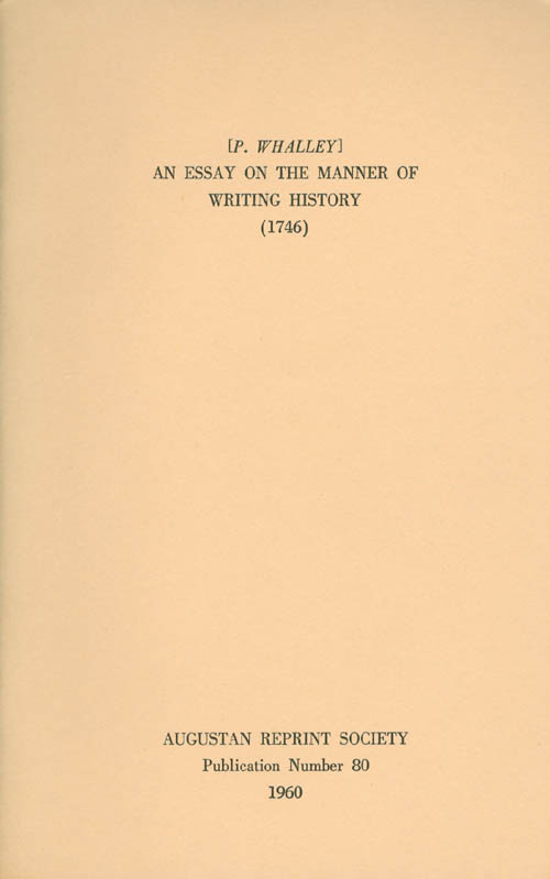 An Essay on the Manner of Writing History. Publication Number 80. P. Whalley, Keith Stewart, Introduction.