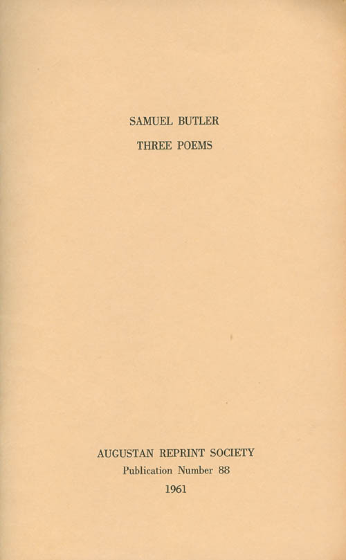 Three Poems. Publication Number 88. Selected, Introduction, Samuel Butler, Alexander C. Spence.