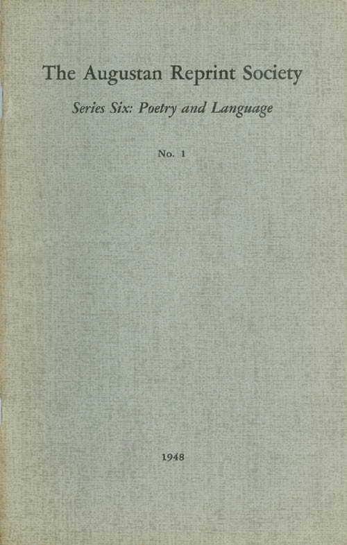 Series Six: Poetry and Language, No. 1: Reflections on Dr. Swift's Letter to Harley (1712) and The British Academy (1712). John Oldmixon, Arthur Mainwaring, Louis A. Landa, Introduction.