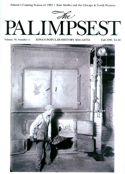 The Palimpsest - Volume 76 Number 3 - Fall 1995. Ginalie Swaim.