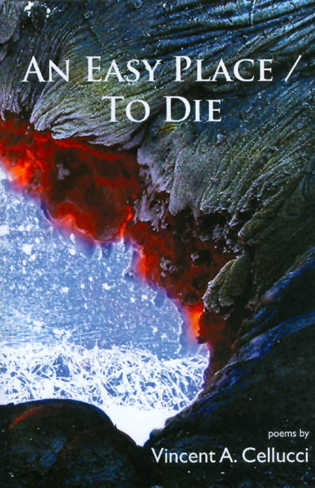 An Easy Place / To Die. Vincent A. Cellucci.