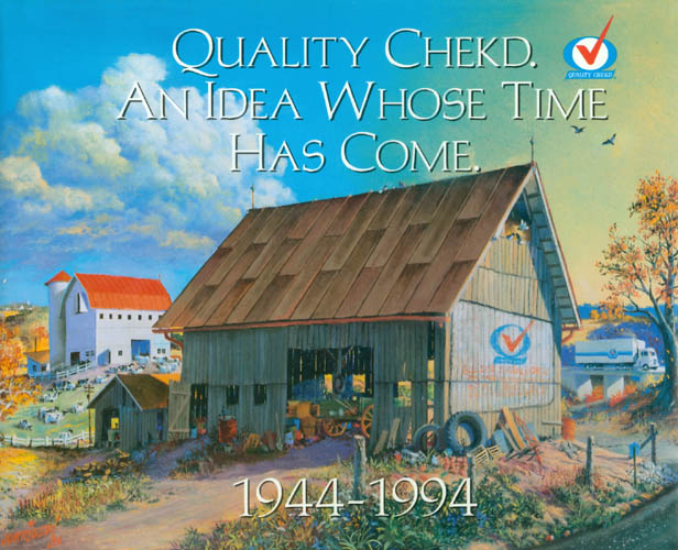 Quality Chekd. An Idea Whose Time Has Come. 1944 - 1994. Irving Weber.