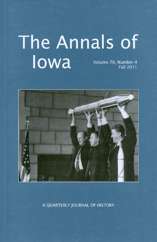 The Annals of Iowa : Volume 70, Number 4 : Fall 2011. Marvin Bergman.