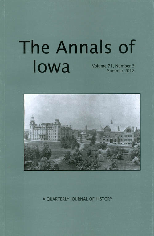 The Annals of Iowa : Volume 71, Number 3 : Summer 2012. Marvin Bergman.