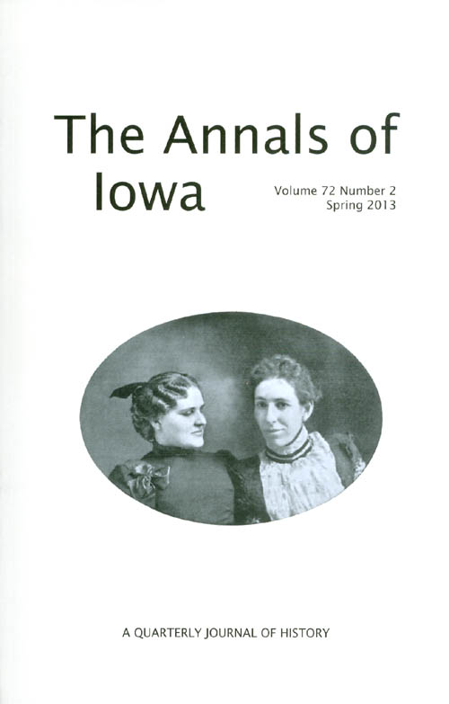 The Annals of Iowa : Volume 72, Number 2 : Spring 2013. Marvin Bergman.
