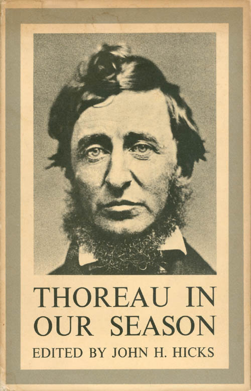 Thoreau in Our Season. John H. Hicks, Martin Luther Jr. King, Martin Buber, Carl Bode.