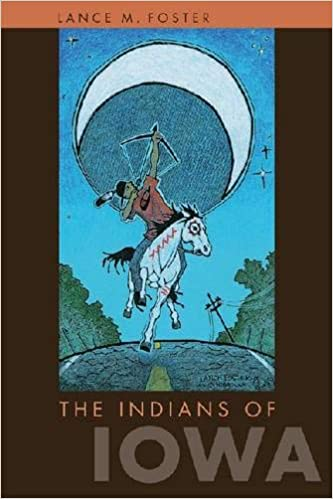 The Indians of Iowa. Lance M. Foster.