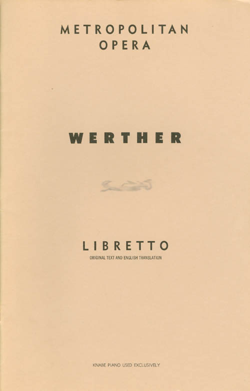 Werther (G. Schirmer's Collection of Opera Librettos, Ed. 2859). Edouard Blau, Paul Milliet, Georges Hartman, Jules Massanet, Thomas Martin, Ruth Martin, libretto, Music, trans.