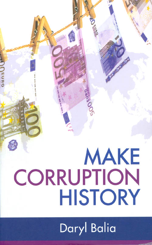 Make Corruption History. Daryl Balia.