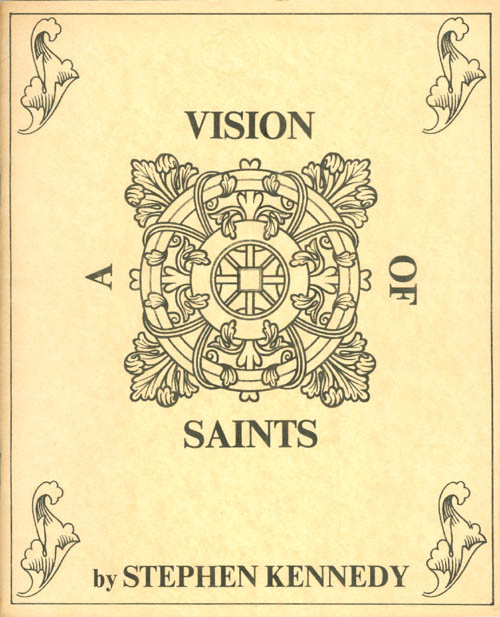 A Vision of Saints. Stephen Kennedy.
