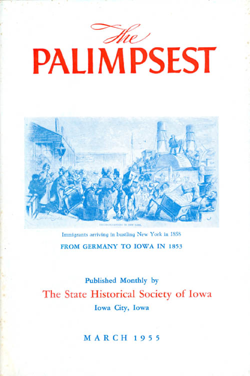 The Palimpsest - Volume 36 Number 3 - March 1955. William J. Petersen.