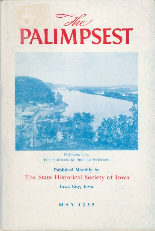 The Palimpsest - Volume 36 Number 5 - May 1955. William J. Petersen.