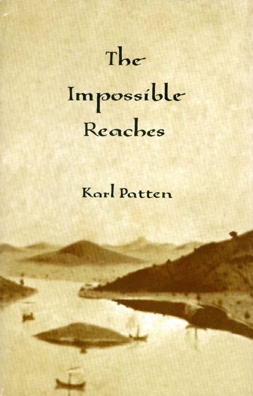 The Impossible Reaches. Karl Patten.