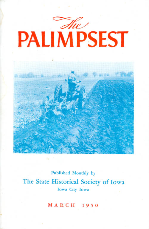 The Palimpsest - Volume 31 Number 3 - March 1950. William J. Petersen.