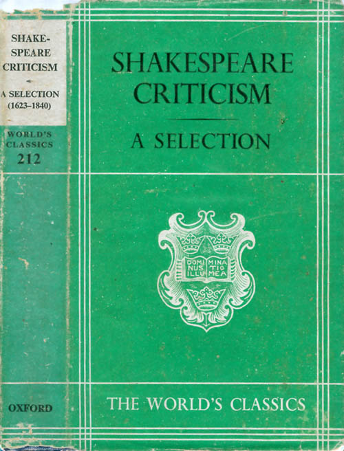 Shakespeare Criticism: A Selection (Oxford World's Classics 212). D. Nichol Smith, introduction.