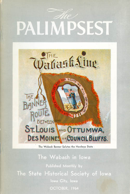 The Palimpsest - Volume 45 Number 10 - October 1964. William J. Petersen.