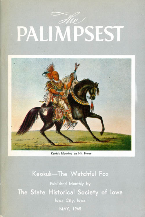 The Palimpsest - Volume 46 Number 5 - May 1965. William J. Petersen.
