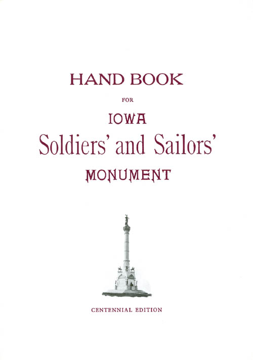 Hand Book for Iowa Soldiers' and Sailors' Monument. Cora Chaplin Weed.