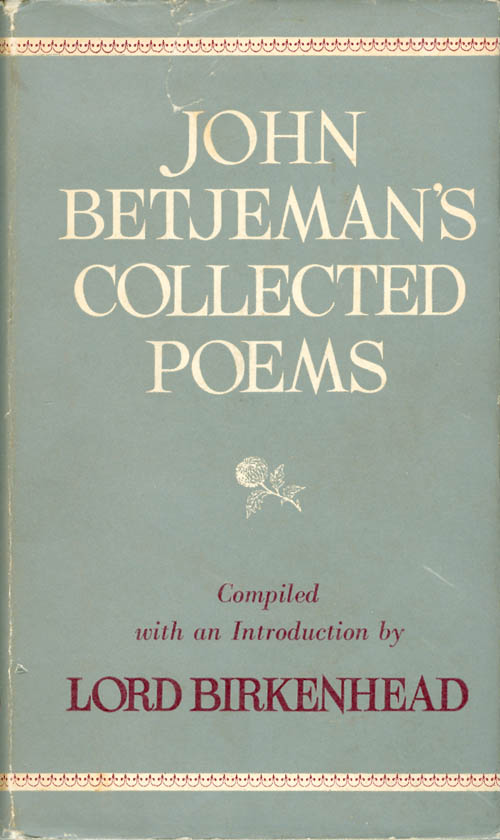 John Betjeman's Collected Poems. John Betjeman, The Earl of Birkenhead.