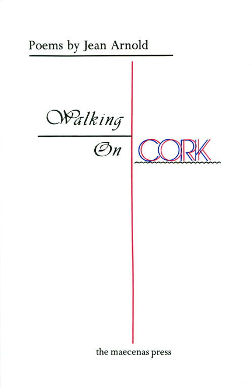 Walking on Cork. Jean Arnold.