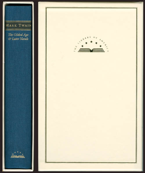 The Gilded Age and Later Novels (The Gilded Age - The American Claimant - Tom Sawyer Abroad - Tom Sawyer, Detective - No. 44 - The Mysterious Stranger). Mark Twain.