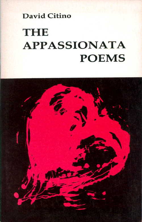 The Appassionata Poems. David Citino.