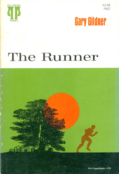 The Runner. Gary Gildner.