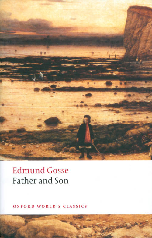 Father and Son. Edmund Gosse.