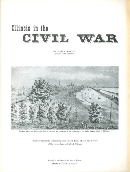 Illinois in the Civil War. Clyde C. Walton.