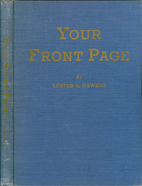 Your Front Page. Lester L. Hawkes, Carl A. Zielke.