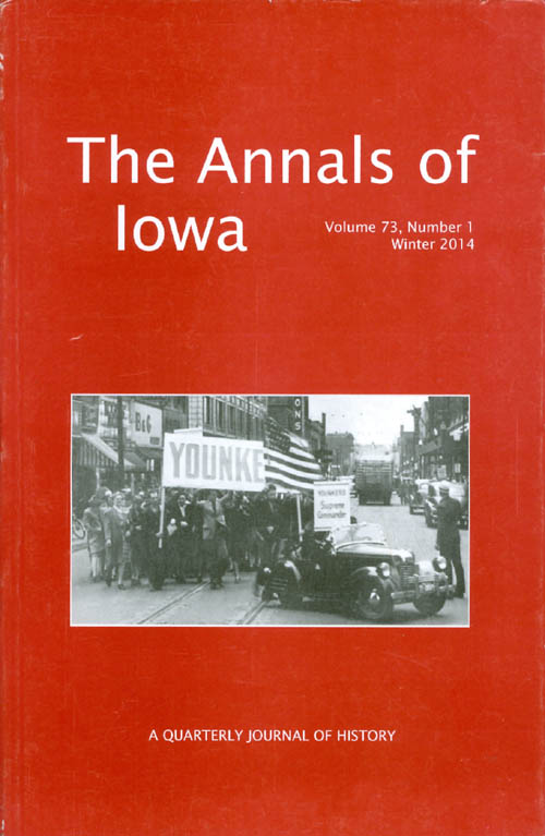 The Annals of Iowa : Volume 73, Number 1 : Winter 2014. Marvin Bergman.