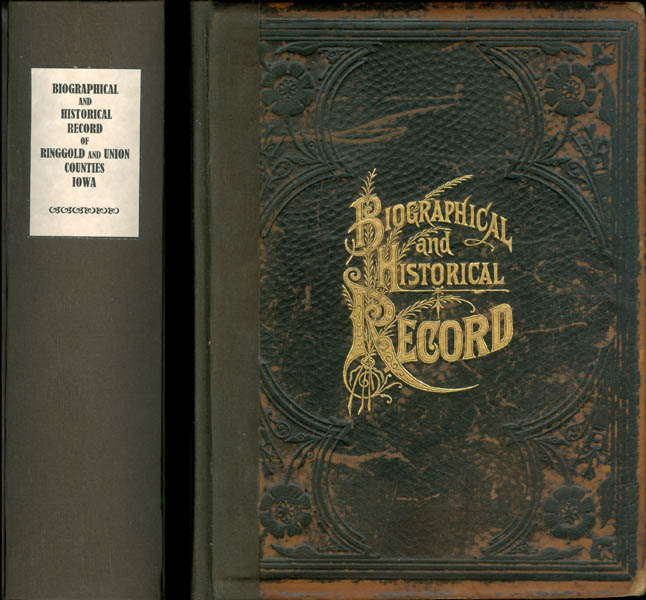 Biographical and Historical Record of Ringgold and Union Counties, Iowa