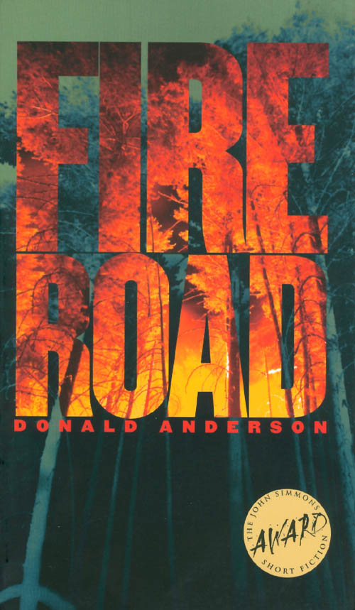 Fire Road. Donald Anderson.