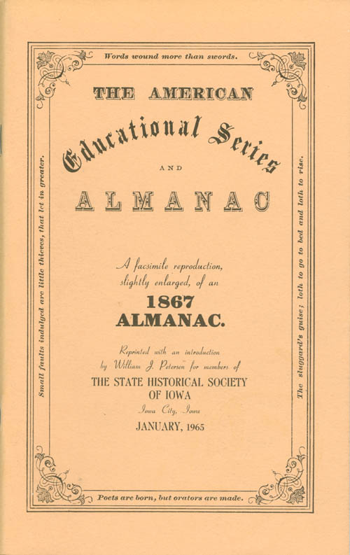 The American Educational Series and Almanac: A Facsimile Reproduction, Slightly Enlarged, of an 1867 Almanac. William J. Petersen, D. W. Fish, introduction.