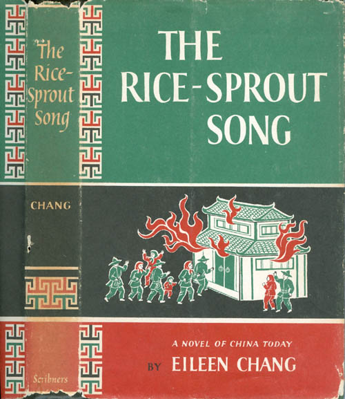 The Rice-Sprout Song. Eileen Chang.