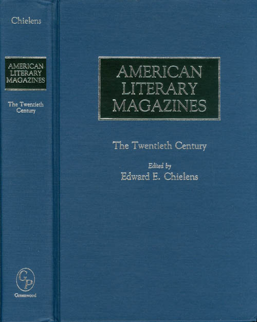American Literary Magazines: The Twentieth Century. Edward E. Chielens.