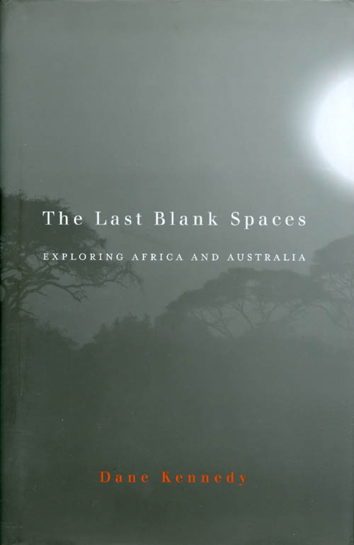 The Last Blank Spaces: Exploring Africa and Australia