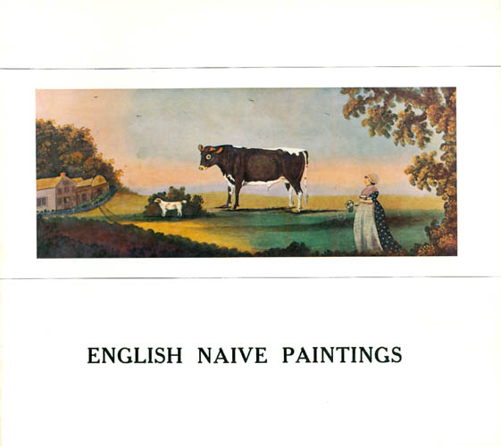 English Naive Paintings from the collection of Mr. & Mrs. Andras Kalman, London. Andras Kalman, foreword.