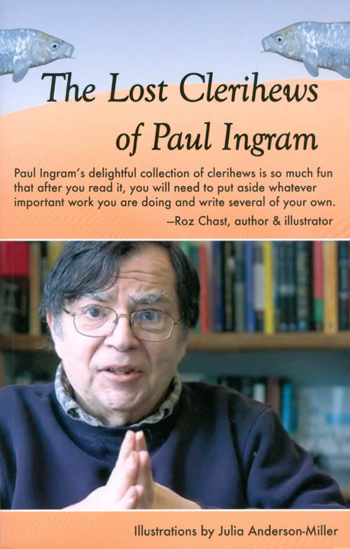 The Lost Clerihews of Paul Ingram. Paul Ingram.