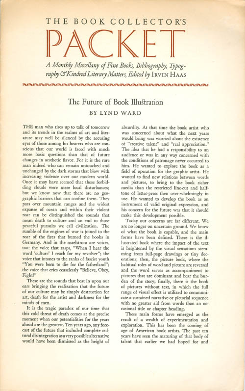 The Future of Book Illustration (The Book Collector's Packet: A Monthly Miscellany of Fine Books, Bibliography, Typography & Kindred Literary Matters, Volume 2, April 1938, Number 17). Lynd Ward, Irvin Haas, Carroll D. Coleman, contributor.