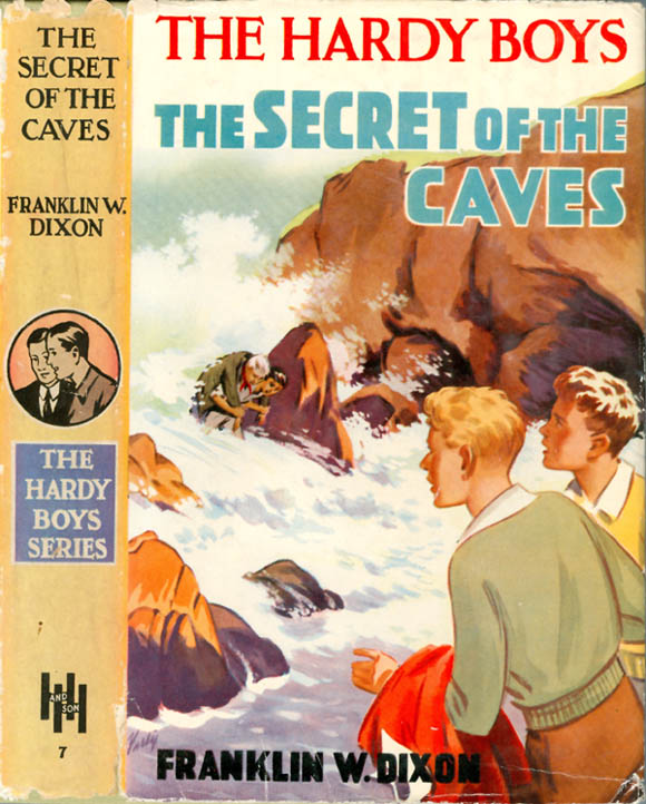 The Hardy Boys 7: The Secret of the Caves. Franklin W. Dixon.
