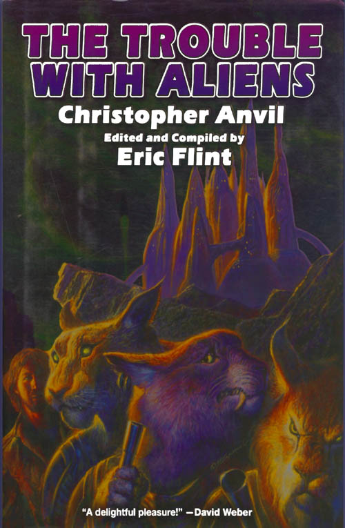 The Trouble with Aliens. Christopher Anvil, Eric Flint.