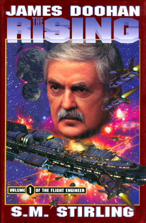 The Rising (Flight Engineer, Volume 1). James Doohan, S. M. Stirling.