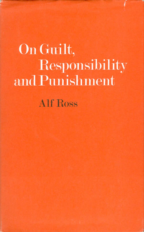 On Guilt, Responsibility, and Punishment. Alf Ross.